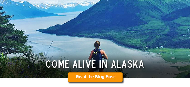 Come Alive in Alaska Blog Post