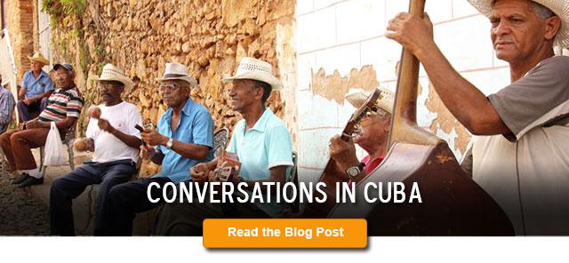 Conversations in Cuba